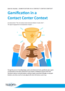Gamification in a Contact Center Context