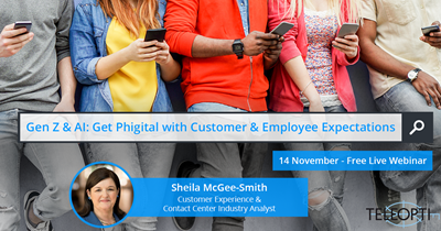 Gen Z & AI: Get Phigital with Customer & Employee Expectations